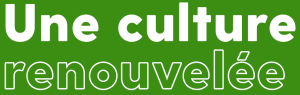 Culture renouvelée